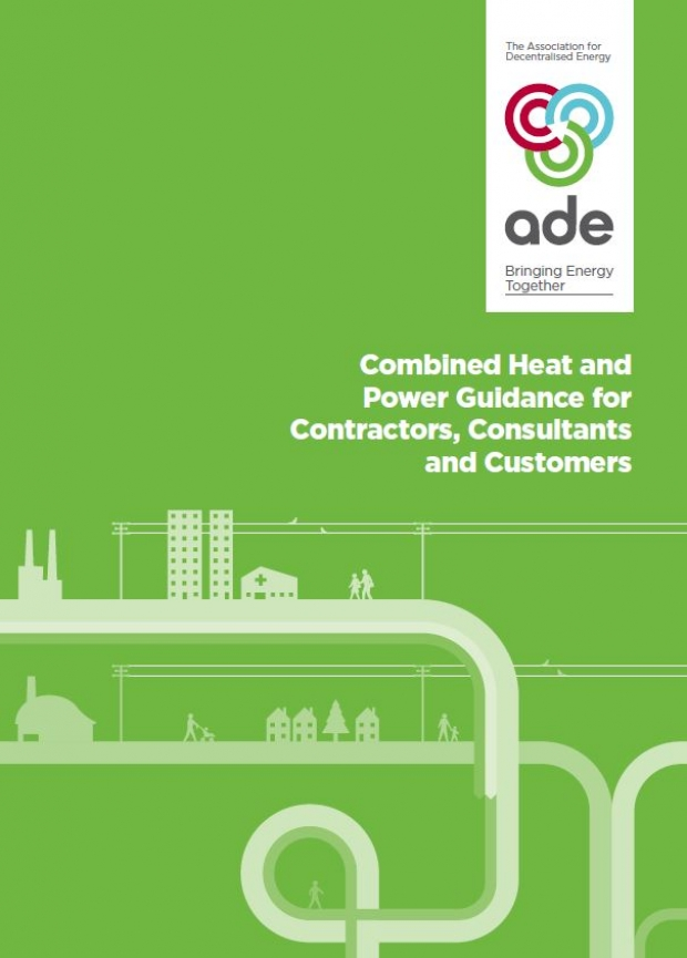 CHP Guidance for Contractors, Consultants and Customers | ADE guidance
